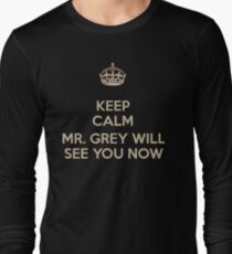Mr. Grey Will See You Now. Long Sleeve T-Shirt