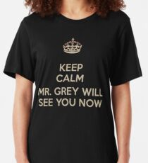 Mr. Grey Will See You Now. Slim Fit T-Shirt