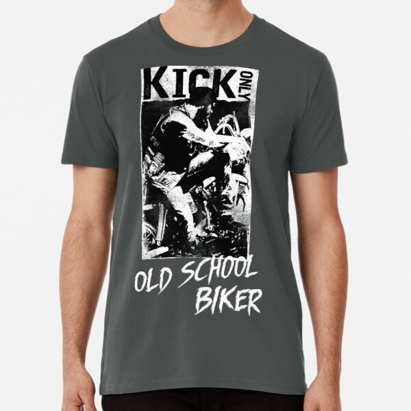 Kick Only - Old School Biker Premium T-Shirt
