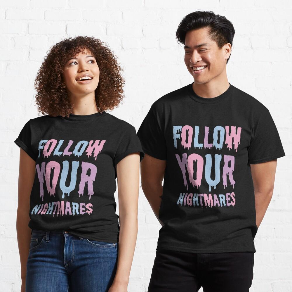 Pastel Goth / Follow Your Nightmares / Kawaii Classic T-Shirt