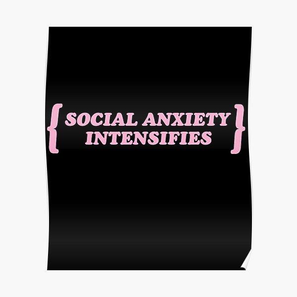 Pastel Goth / Social Anxiety Intensifies / Kawaii Poster