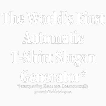 Automatic Slogan Generator (White) by kissuquick