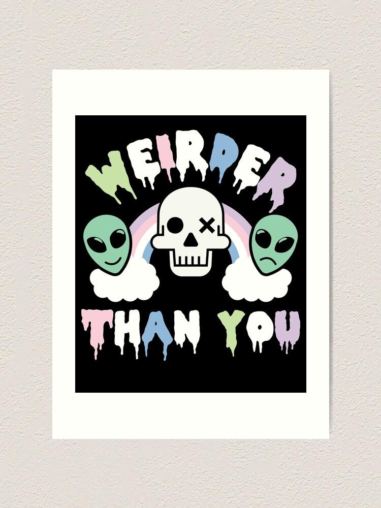 Pastel Goth Weirder Than You Kawaii Creepy Cute Art Print By