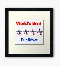 World's Best Bus Driver Framed Print