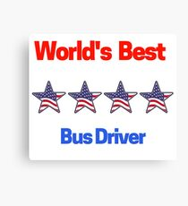 World's Best Bus Driver Canvas Print
