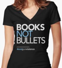 Books Not Bullets, March for Our Lives Women's Fitted V-Neck T-Shirt