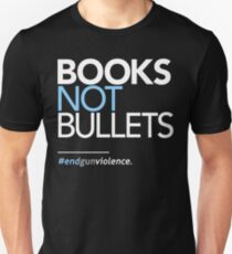 Books Not Bullets, March for Our Lives Unisex T-Shirt