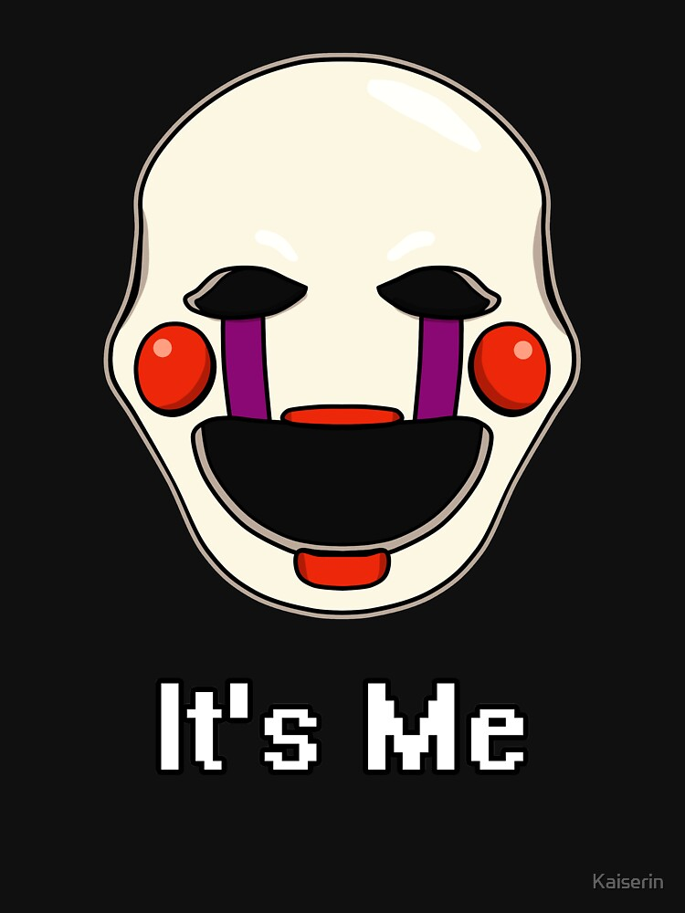 Five Nights at Freddy's - FNAF 2 - Puppet - It's Me | Unisex T-Shirt