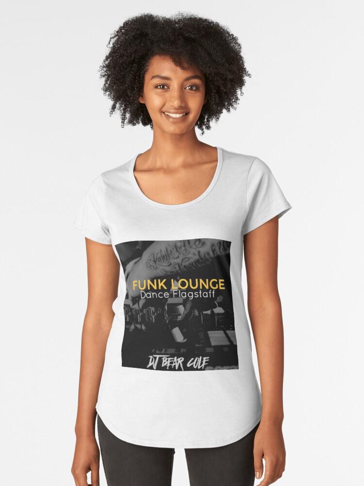 FUNK LOUNGE DANCE FLAGSTAFF DJ Bear Cole Women's Premium T-Shirt Front