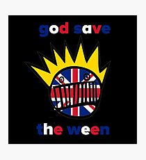 GOD SAVE THE WEEN Photographic Print