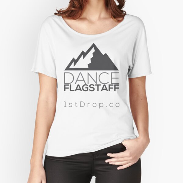 Dance Flagstaff Grey Tone - 1st Drop Entertainment Relaxed Fit T-Shirt