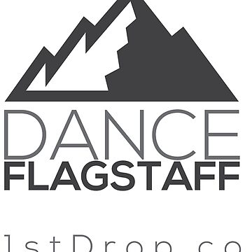 Dance Flagstaff Grey Tone - 1st Drop Entertainment by 1stdrop