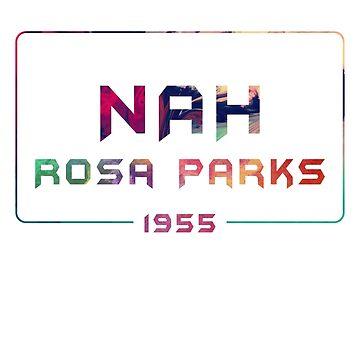 Nah Rosa Parks by ayoub05