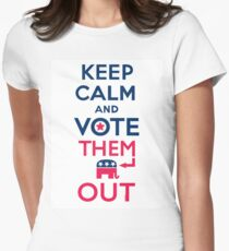 Keep calm vote them out Women's Fitted T-Shirt