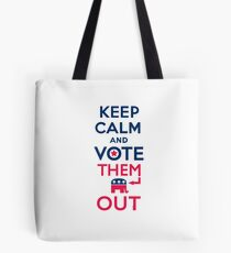 Keep calm vote them out Tote Bag
