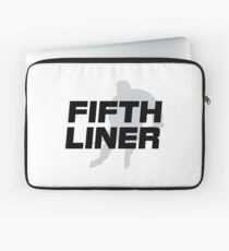 Fifth Liner Laptop Sleeve