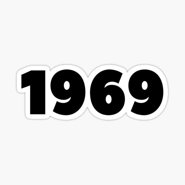 1969 Limited Edition 1969 Born in 1969 Birth Year Presents Birthday Party Ideas Designs Sticker