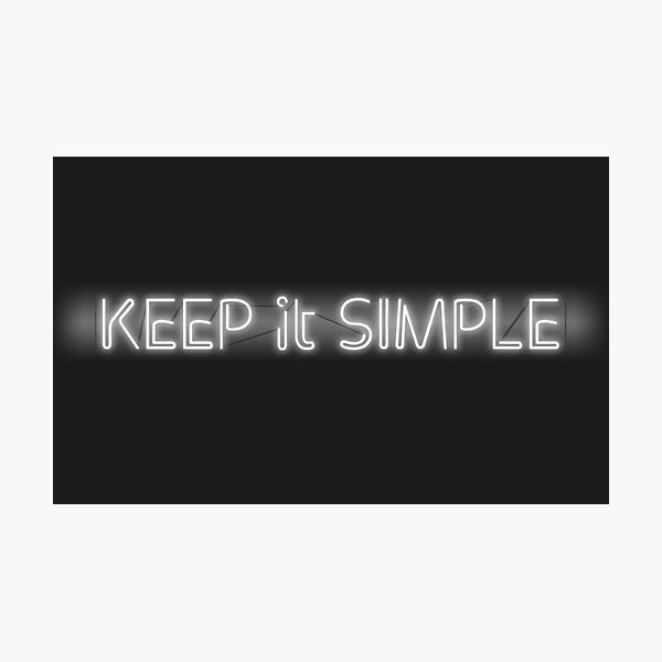 keep it simple Photographic Print
