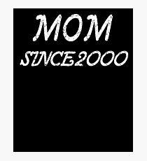 Mom Since 2000 Photographic Print