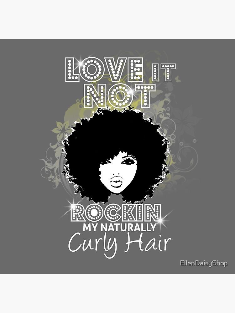 Im Rockin My Naturally Curly Hair Natural Hair Quotes Tote Bag