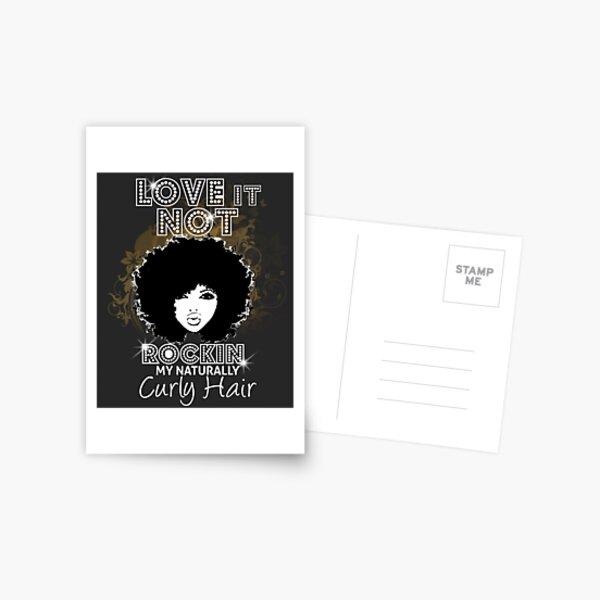 Im Rockin My Naturally Curly Hair Natural Hair Quotes Postcard