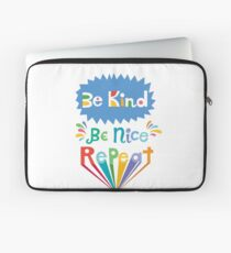 be kind be nice repeat Laptop Sleeve