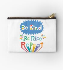 be kind be nice repeat Studio Pouch