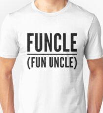 The Original Funcle Shirt Fun Uncle Humor Saying Tee Unisex T-Shirt