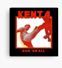 KENTA - Kick 'Em All Canvas Print