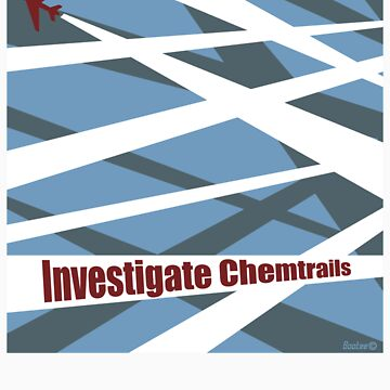 Investigate Chemtrails by Bootee