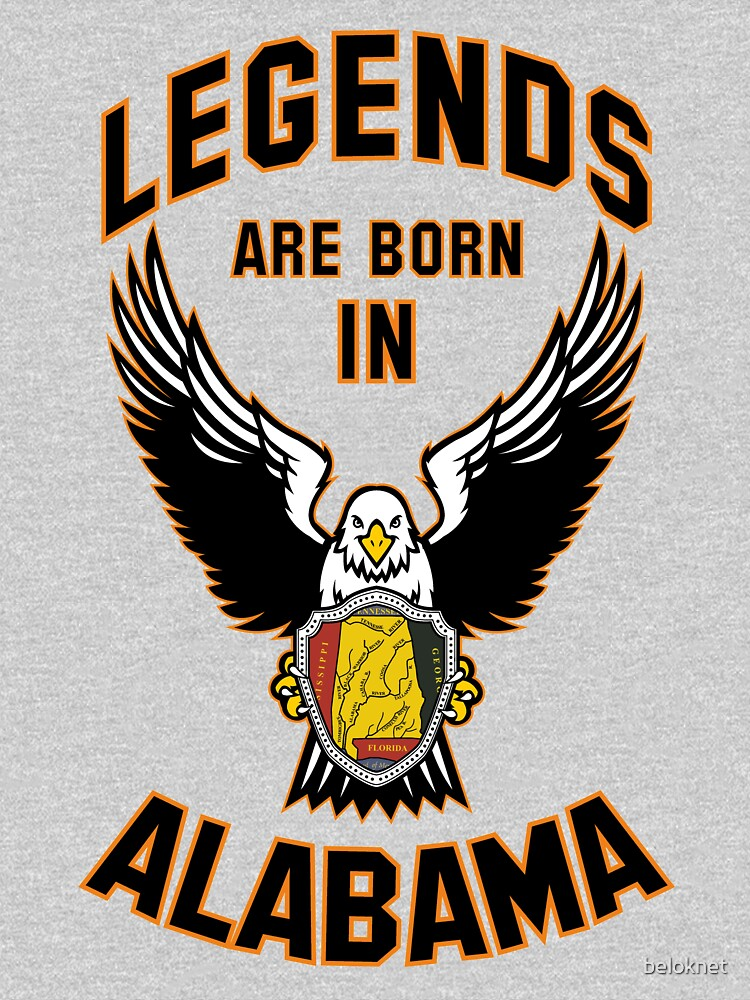 Legends are born in Alabama by beloknet