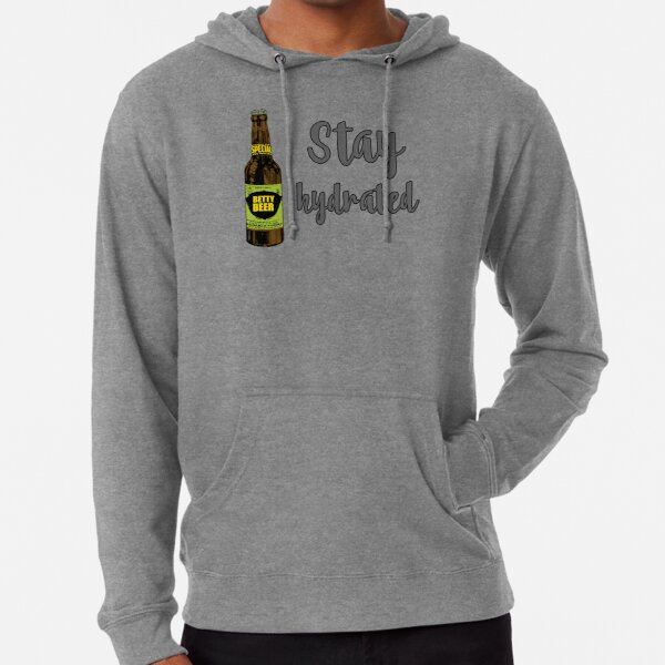 """""""Stay hydrated funny meme beer party"""" Lightweight Hoodie ..."""