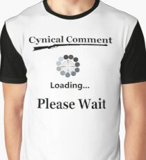 Cynical Comment Graphic T-Shirt