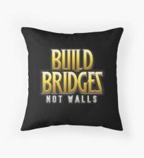 Build Bridges Not Walls Floor Pillow