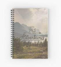 Say Yes To New Adventures Travel quote Spiral Notebook