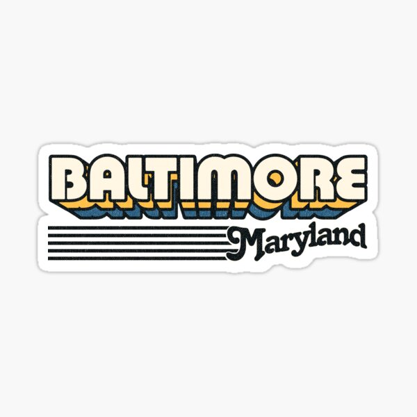 Baltimore, Maryland   Retro Stripes Sticker