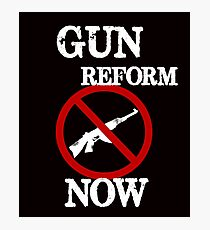 Gun Reform Now Anti Gun #NEVERAGAIN Photographic Print