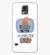 Dumpster FIRE  Case/Skin for Samsung Galaxy