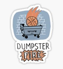 Dumpster FIRE  Sticker