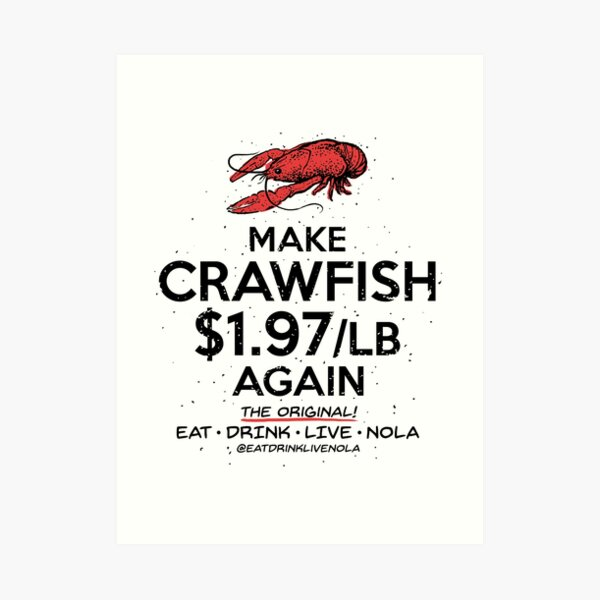 FAIRE CRAWFISH $ 1.97 / lb AGAIN sur blanc Impression artistique
