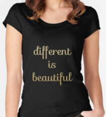 different is beautiful Women's Fitted Scoop T-Shirt