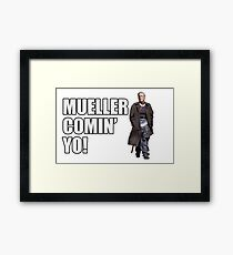 Mueller Comin' Yo! Framed Print