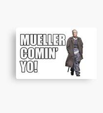 Mueller Comin' Yo! Metal Print