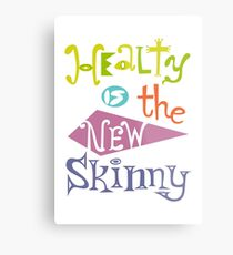 healthy is the new skinny  Metal Print