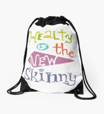 healthy is the new skinny  Drawstring Bag