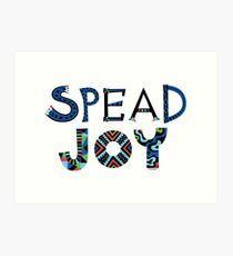 spread joy Art Print