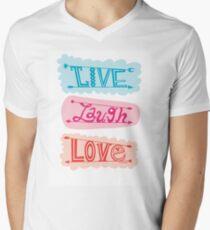live laugh love Men's V-Neck T-Shirt