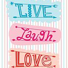 live laugh love by Andi Bird