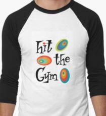 hit the gym Men's Baseball ¾ T-Shirt