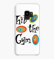 hit the gym Case/Skin for Samsung Galaxy